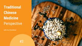 Seeds and TCM: Pumpkin seeds for the lungs, sunflower seeds as an energizing pick-me-up